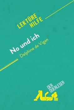 eBook: No und ich von Delphine de Vigan (Lektürehilfe)