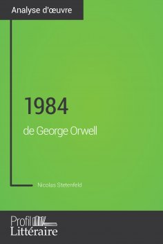 eBook: 1984 de George Orwell (Analyse approfondie)