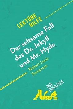 ebook: Der seltsame Fall des Dr. Jekyll und Mr. Hyde von Robert Louis Stevenson (Lektürehilfe)