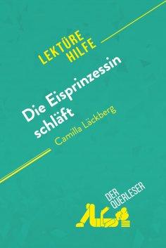 ebook: Die Eisprinzessin schläft von Camilla Läckberg (Lektürehilfe)