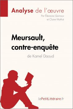 eBook: Meursault, contre-enquête de Kamel Daoud (Analyse de l'œuvre)