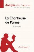 ebook: La Chartreuse de Parme de Stendhal (Analyse de l'œuvre)