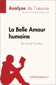 ebook: La Belle Amour humaine de Lyonel Trouillot (Analyse de l'œuvre)