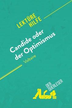 eBook: Candide oder Der Optimismus von Voltaire (Lektürehilfe)