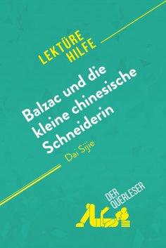 eBook: Balzac und die kleine chinesische Schneiderin von Dai Sijie (Lektürehilfe)