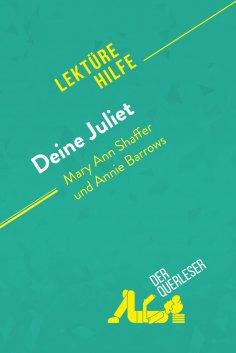 eBook: Deine Juliet von Mary Ann Shaffer und Annie Barrows (Lektürehilfe)