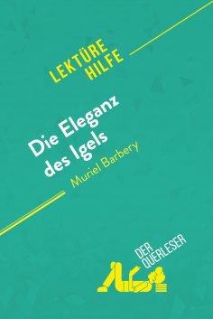 eBook: Die Eleganz des Igels von Muriel Barbery (Lektürehilfe)