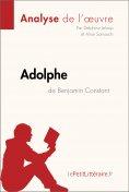 ebook: Adolphe de Benjamin Constant (Analyse de l'œuvre)