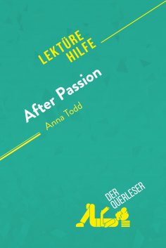 ebook: After Passion von Anna Todd (Lektürehilfe)