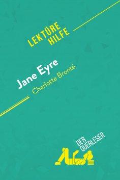 eBook: Jane Eyre von Charlotte Brontë (Lektürehilfe)