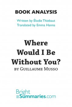 eBook: Where Would I Be Without You? by Guillaume Musso (Book Analysis)