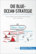 ebook: Die Blue-Ocean-Strategie