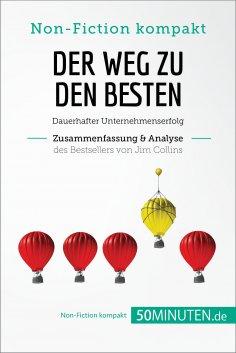 eBook: Der Weg zu den Besten. Zusammenfassung & Analyse des Bestsellers von Jim Collins
