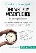 ebook: Der Weg zum Wesentlichen. Zusammenfassung & Analyse des Bestsellers von Stephen R. Covey, A. Roger M