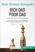 eBook: Rich Dad Poor Dad. Zusammenfassung & Analyse des Bestsellers von Robert T. Kiyosaki