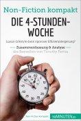 eBook: Die 4-Stunden-Woche. Zusammenfassung & Analyse des Bestsellers von Timothy Ferriss