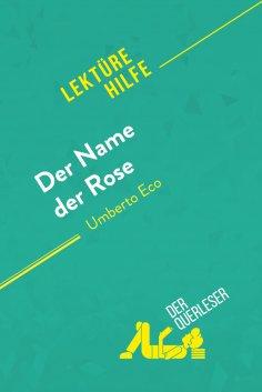 eBook: Der Name der Rose von Umberto Eco (Lektürehilfe)