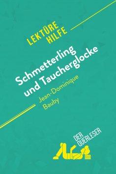ebook: Schmetterling und Taucherglocke von Jean-Dominique Bauby (Lektürehilfe)