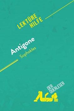 eBook: Antigone von Sophokles (Lektürehilfe)