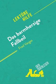 ebook: Das barmherzige Fallbeil von Fred Vargas (Lektürehilfe)