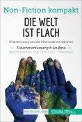 ebook: Die Welt ist flach. Zusammenfassung & Analyse des Bestsellers von Thomas L. Friedman