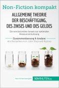 eBook: Allgemeine Theorie der Beschäftigung, des Zinses und des Geldes. Zusammenfassung & Analyse des Bests