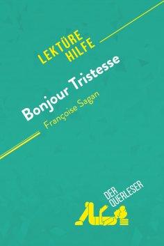 eBook: Bonjour Tristesse von Françoise Sagan (Lektürehilfe)