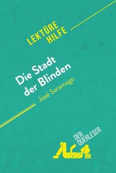 eBook: Die Stadt der Blinden von José Saramago (Lektürehilfe)