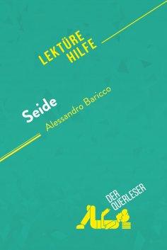 eBook: Seide von Alessandro Baricco (Lektürehilfe)