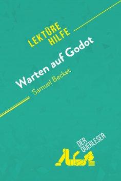 ebook: Warten auf Godot von Samuel Beckett (Lektürehilfe)