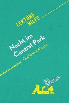eBook: Nacht im Central Park von Guillaume Musso (Lektürehilfe)