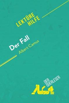 eBook: Der Fall von Albert Camus (Lektürehilfe)