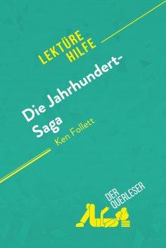 eBook: Die Jahrhundert-Saga von Ken Follett (Lektürehilfe)
