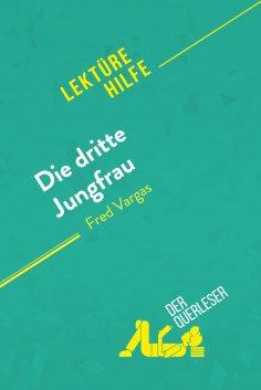 ebook: Die dritte Jungfrau von Fred Vargas (Lektürehilfe)