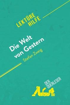 ebook: Die Welt von Gestern von Stefan Zweig (Lektürehilfe)