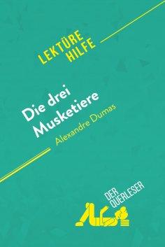 eBook: Die drei Musketiere von Alexandre Dumas (Lektürehilfe)