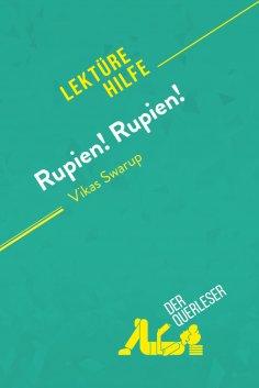 ebook: Rupien! Rupien! von Vikas Swarup (Lektürehilfe)