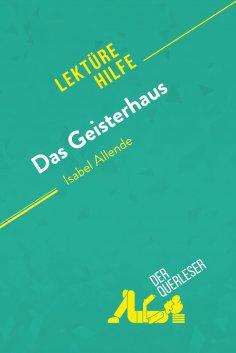 ebook: Das Geisterhaus von Isabel Allende (Lektürehilfe)