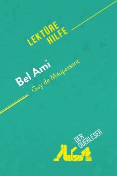 ebook: Bel Ami von Guy de Maupassant (Lektürehilfe)
