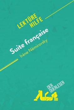eBook: Suite française von Irène Némirovsky (Lektürehilfe)