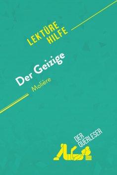 eBook: Der Geizige von Molière (Lektürhilfe)