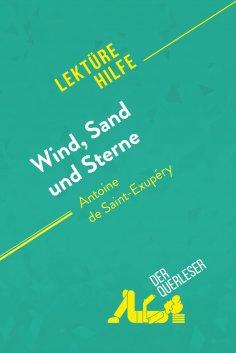 eBook: Wind, Sand und Sterne von Antoine de Saint-Exupéry (Lektürehilfe)