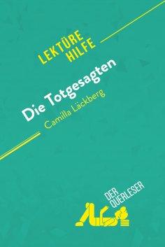 eBook: Die Totgesagten von Camilla Läckberg (Lektürehilfe)