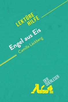 eBook: Engel aus Eis von Camilla Läckberg (Lektürehilfe)