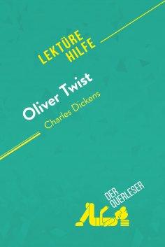 ebook: Oliver Twist von Charles Dickens (Lektürehilfe)