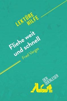 ebook: Fliehe weit und schnell von Fred Vargas (Lektürehilfe)