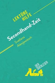 ebook: Secondhand-Zeit von Svetlana Alexijewitsch (Lektürehilfe)