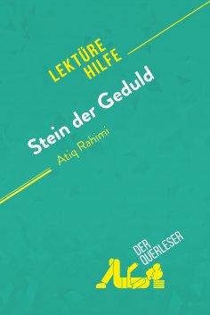 ebook: Stein der Geduld von Atiq Rahimi (Lektürehilfe)