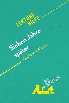 ebook: Sieben Jahre später von Guillaume Musso (Lektürehilfe)