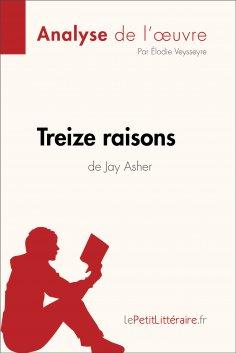 eBook: Treize raisons de Jay Asher (Analyse de l'oeuvre)